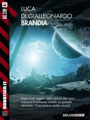 Robotica.it: Brandia, Luca Di Gialleonardo
