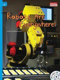 Robots Are Everywhere!, Richard Lay