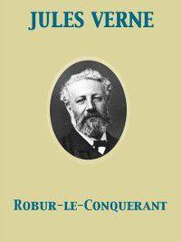Robur-le-Conquerant, Jules Verne