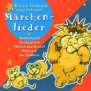 Rocco Granata Singt Bekannte Märchenlieder, Rocco Granata