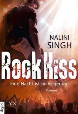 Rock Kiss Band 1: Eine Nacht ist nicht genug, Nalini Singh