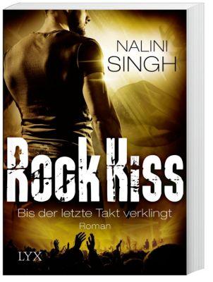 Rock Kiss - Bis der letzte Takt verklingt, Nalini Singh