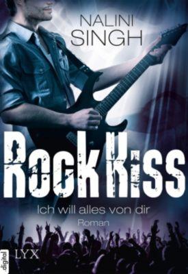 Rock Kiss: Rock Kiss - Ich will alles von dir, Nalini Singh