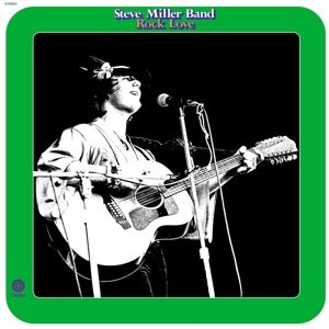 Rock Love, Steve Band Miller
