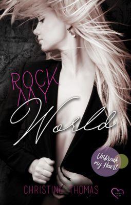 Rock My World – Unbreak My Heart, Christine Thomas