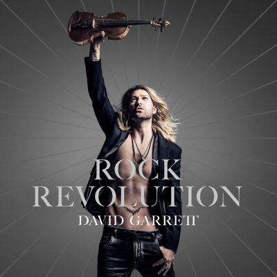 Rock Revolution (Deluxe Edition, CD+DVD), David Garrett