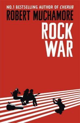 Rock War, Robert Muchamore