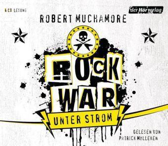 Rock War - Unter Strom, 4 Audio-CDs, Robert Muchamore