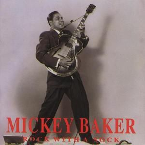 Rock With A Sock, Mickey Baker
