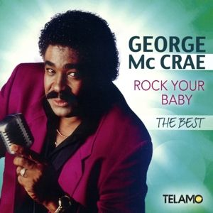 Rock Your Baby - The Best, George McCrae
