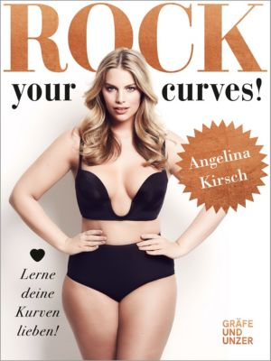 Rock your Curves!, Angelina Kirsch