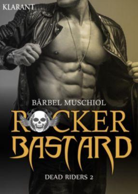 Rocker Bastard - Dead Riders 2, Bärbel Muschiol