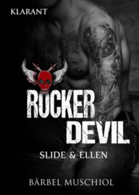 Rocker Devil. Slide und Ellen, Bärbel Muschiol