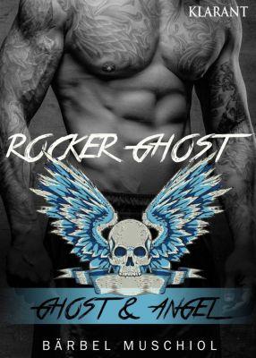 Rocker Ghost. Ghost und Angel, Bärbel Muschiol