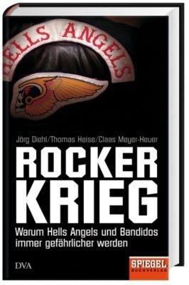 Rockerkrieg, Jörg Diehl, Thomas Heise, Claas Meyer-Heuer