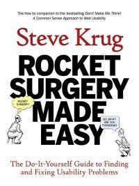Rocket Surgery Made Easy, Steve Krug