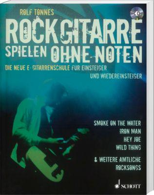 Rockgitarre spielen ohne Noten, m. Audio-CD, Rolf Tönnes