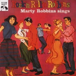 Rockin  Rollin  Robbins, Marty Robbins