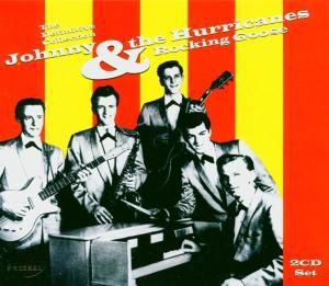 Rocking Goose (The Definitive Collection), Johnny And The Hurricanes