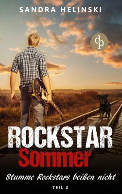 Rockstar Sommer-Reihe: Stumme Rockstars beißen nicht -  Rockstar Sommer (Teil 2), Sandra Helinski