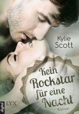 Rockstars: Kein Rockstar für eine Nacht, Kylie Scott