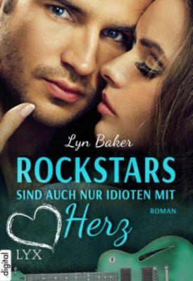 Rockstars sind auch nur Idioten mit Herz, Lyn Baker