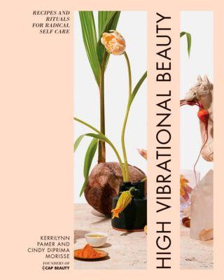 Rodale Books: High Vibrational Beauty, Kerrilynn Pamer, Cindy Diprima Morisse