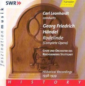 Rodelinde, Carl Leonhardt, Reichssender St