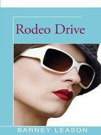 Rodeo Drive, Barney Leason