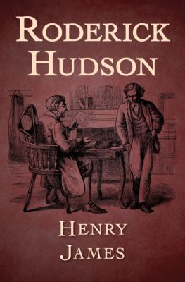 Roderick Hudson, Henry James