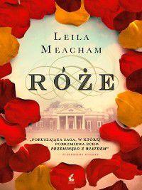 Róże, Leila Meacham