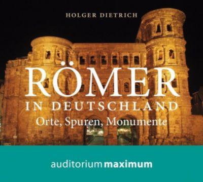 Römer in Deutschland, 1 Audio-CD, Holger Dietrich