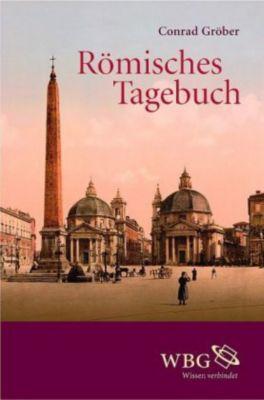 Römisches Tagebuch, Conrad Gröber