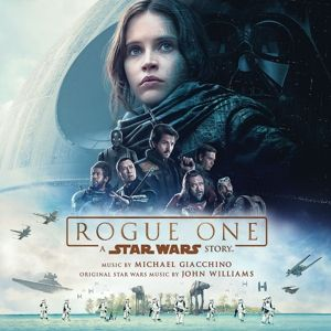 Rogue One: A Star Wars Story (Original Soundtrack), Michael Giacchino