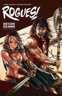 Rogues! - Die Flucht des Huhns und andere Geschichten, El Torres, Juan Jose Ryp, Diego Galindo, Miguel Genlot