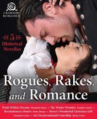 Rogues, Rakes, and Romance, Jennifer Lawler, Carolynn Carey, Elizabeth Boyce, Becky Lower, Pema Donyo