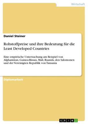Rohstoffpreise und ihre Bedeutung für die Least Developed Countries, Daniel Steiner