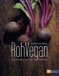 RohVegan - Christine Mayr pdf epub