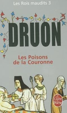 Rois Maudits Tome 03, M. Druon
