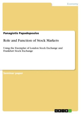 Role and Function of Stock Markets, Panagiotis Papadopoulos