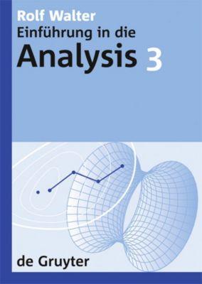 Rolf Walter: Einführung in die Analysis. 3, Rolf Walter