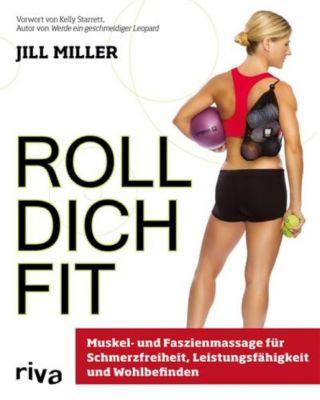 Roll dich fit, Jill Miller