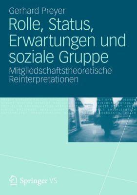 Rolle, Status, Erwartungen und soziale Gruppe, Gerhard Preyer