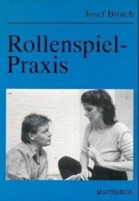 Rollenspiel-Praxis, Josef Broich