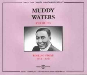 Rolling Stone 1941-1950-The Blues, Muddy Waters