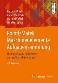 Roloff/Matek Maschinenelemente: Aufgabensammlung