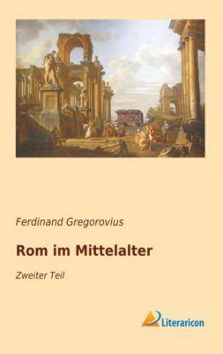 Rom im Mittelalter - Ferdinand Gregorovius pdf epub