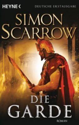 Rom-Serie Band 11: Die Garde - Simon Scarrow  