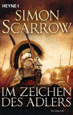 Rom-Serie: Im Zeichen des Adlers, Simon Scarrow
