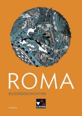 Roma, Ausgabe A: Bildergeschichten